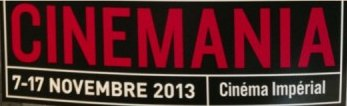 CINEMANIA (Montreal) - festival de films francophone 7-17th novembre, Cinema Imperial info@514-878-0082