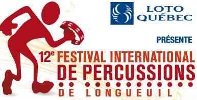 2013 Longueuil Percussion Festival: 450 463-2692
